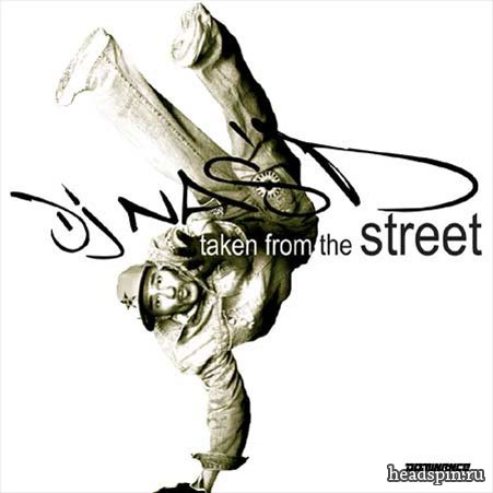 DJ Nas'D – Taken From The Streets