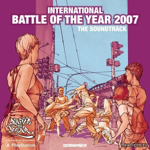International Battle Of The Year 2007 soundtrack