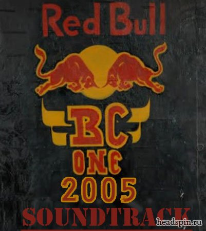 Red Bull BC One 2005 Soundtrack