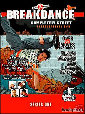Learn BreakDance : Completely Street
